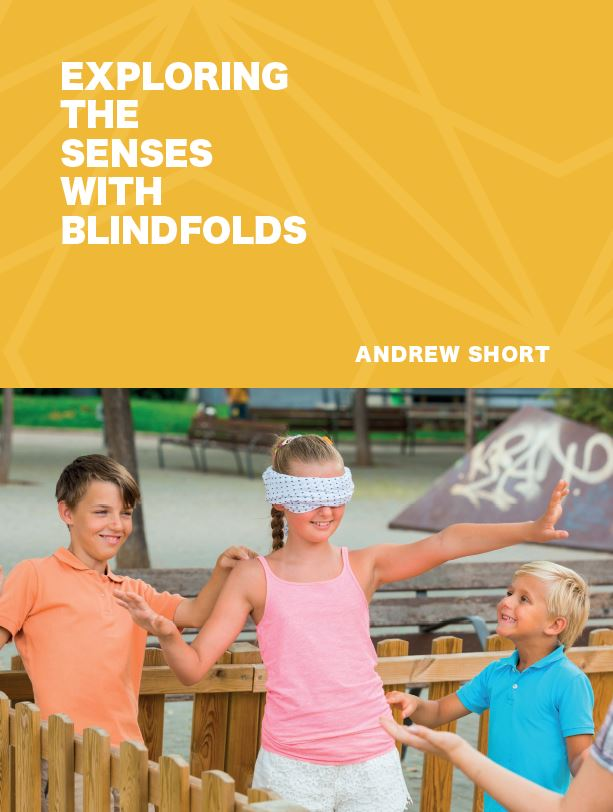 Exploring The Senses With Blindfolds - Andrew Short