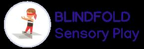 Blindfold Sensory Play